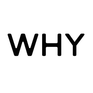 Why by Mkirkdesign
