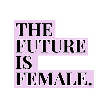 The Future Is Female Purple Text by lukassfr