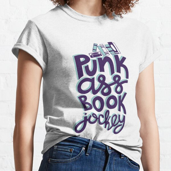 Punk Book Jockey Librarian Funny Design Classic T-Shirt