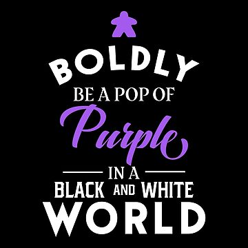 Purple Meeple Boldly Be A Pop of Color Board Games Meeples and Tabletop RPG Addict by pixeptional