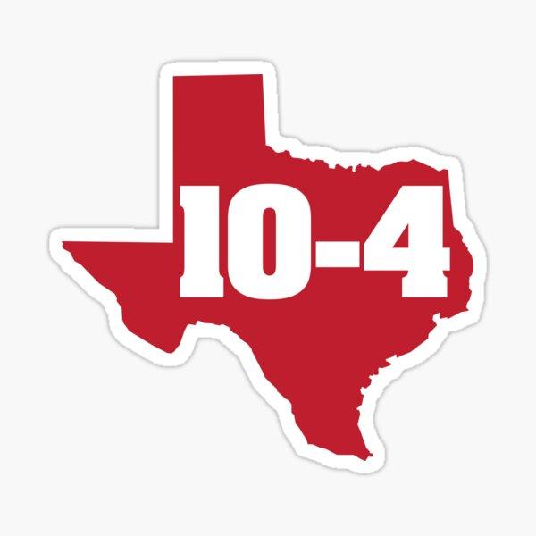 Texas Sized Ten-Four Sticker