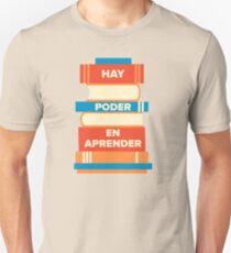 Camiseta unisex Hay poder en aprender