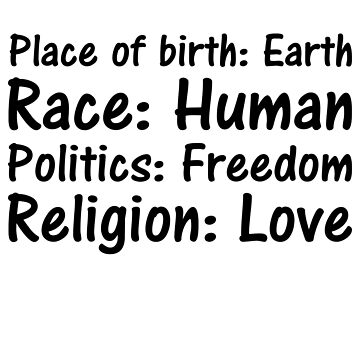 Place of birth Race Politics Religion freedom by valuestees