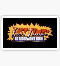 fast times at ridgemont high Sticker