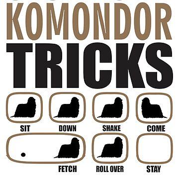 Stubborn Komondor Tricks T shirt Perfect Gift For Komondor Dog Lovers by funnyguy