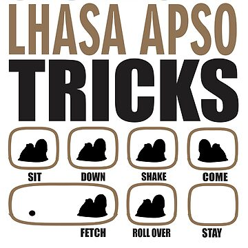 Stubborn Lhasa Apso Tricks T shirt Perfect Gift For Lhasa Apso Dog Lovers by funnyguy