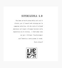 Supercazzola 4.0 Photographic Print