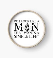 DO I LOOK LIKE A MAN Clock