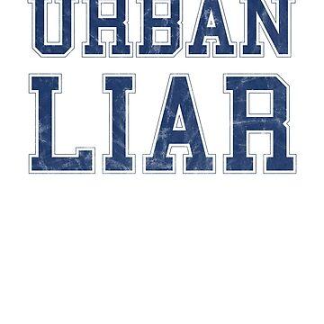 Urban Liar T-Shirt by goodfriendkyle
