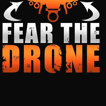 Fear The Drone by 64thMixUp