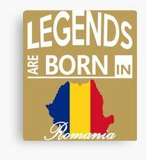 Romania Born Legends Birthday Christmas Gift Canvas Print