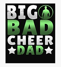 Big Dad Cheer Dad Father's Day Gift Photographic Print