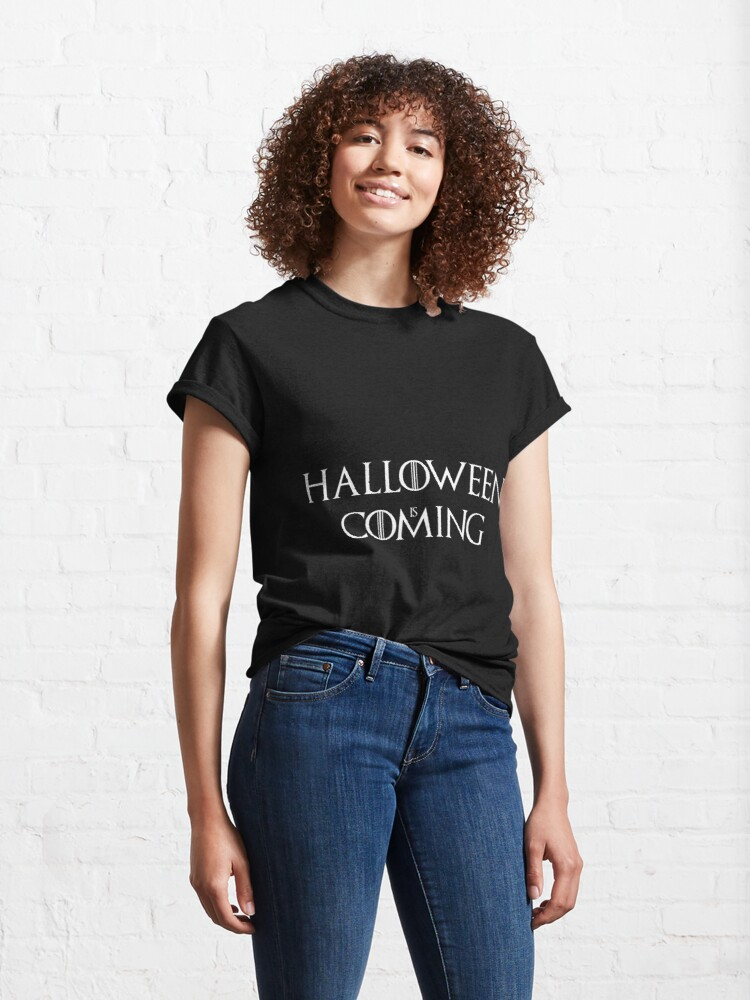 Alternate view of Halloween is coming Classic T-Shirt