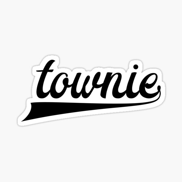 Townie - Show your townie pride - Newfoundland Sticker