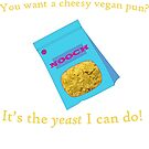 Nutritional Yeast Vegan Pun by veryveganval