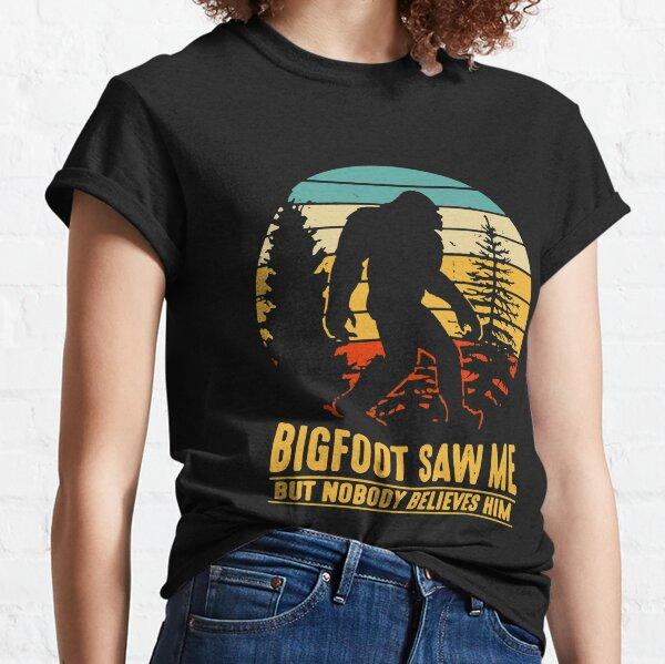 Bigfoot Camping Hiking Saw Me But Nobody Believes Him T-shirt Classic T-Shirt