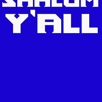 Shalom Y'all Jewish American Humor Yall by JenniferMac