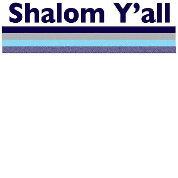 Shalom Yall Funny Jewish Humor Vintage Gifts Y'all by JenniferMac