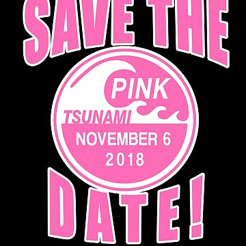 SAVE THE DATE PINK WAVE PINK TSUNAMI by LoveAndDefiance