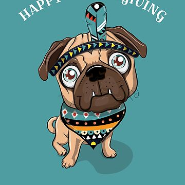 Happy Thanksgiving Tribal Pug by CreativeFit