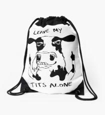 Leave My Tits Alone! Drawstring Bag
