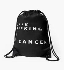 F * * k F * * k i n g Cancer Drawstring Bag