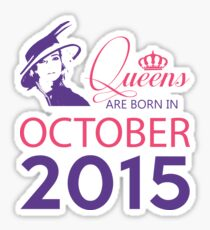 It's My Birthday 3. Made In October 2015. 2015 Gift Ideas. Sticker