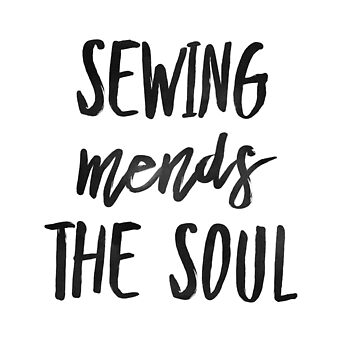Sewing Mends the Soul by greenoriginals