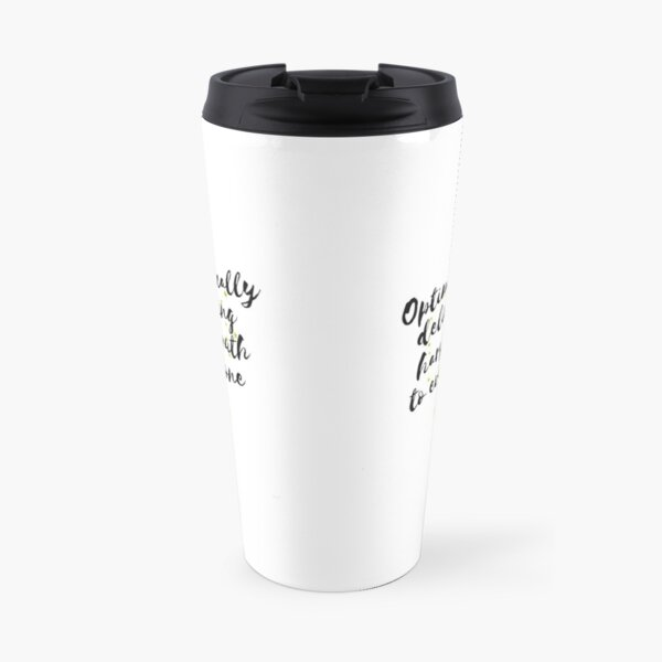 Sagittarius – Optimistically Delivering Harsh Truth To Everyone Travel Mug