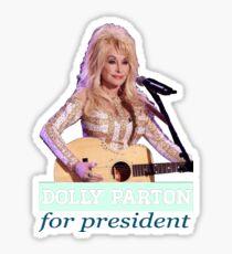 Dolly for president Sticker