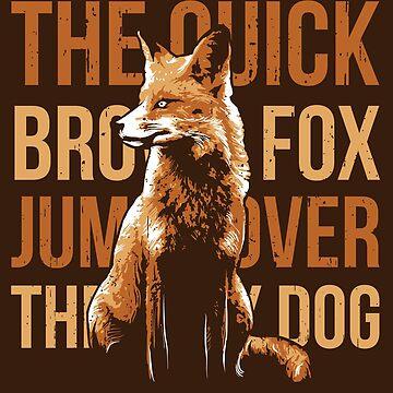 Quick Brown Fox by Skullz23