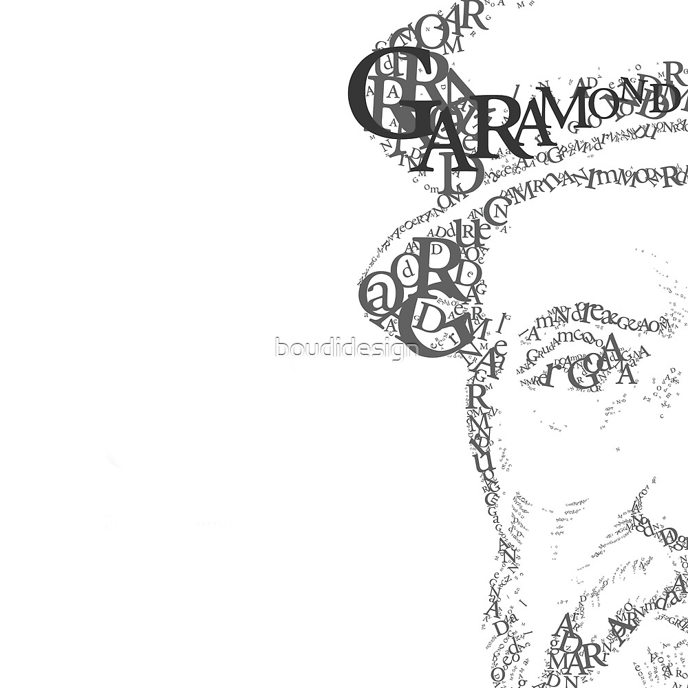 Quot Claude Garamond Quot By Boudidesign Redbubble