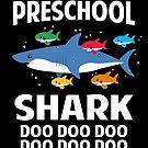Preschool Shark Doo Doo Doo Singing Pre-K Teacher Shark by JapaneseInkArt
