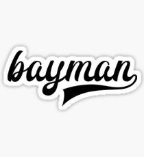 Bayman - show your bayman pride - Newfoundland Sticker