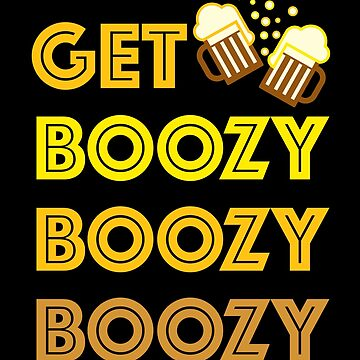 GET BOOZY! by WhipLeen