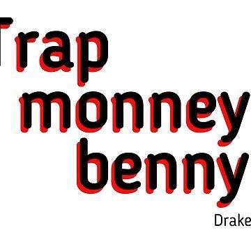 Trap Monney Benny by Matucho