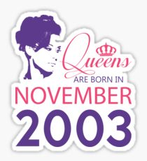 It's My Birthday 15. Made In November 2003. 2003 Gift Ideas. Sticker
