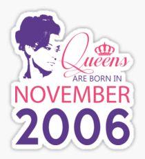 It's My Birthday 12. Made In November 2006. 2006 Gift Ideas. Sticker