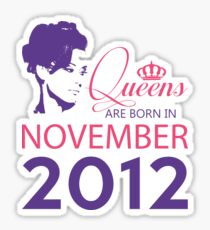 It's My Birthday 6. Made In November 2012. 2012 Gift Ideas. Sticker