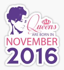 It's My Birthday 2. Made In November 2016. 2016 Gift Ideas. Sticker