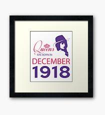 It's My Birthday 100. Made In December 1918. 1918 Gift Ideas. Framed Print
