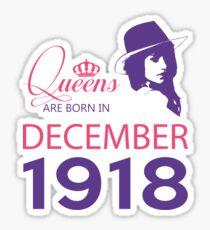It's My Birthday 100. Made In December 1918. 1918 Gift Ideas. Sticker