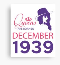 It's My Birthday 79. Made In December 1939. 1939 Gift Ideas. Canvas Print