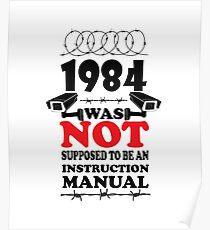 1984  is not an instruction manual  Poster