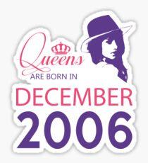 It's My Birthday 12. Made In December 2006. 2006 Gift Ideas. Sticker