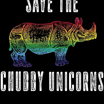 Save the chubby unicorns T-shirt by augenpulver
