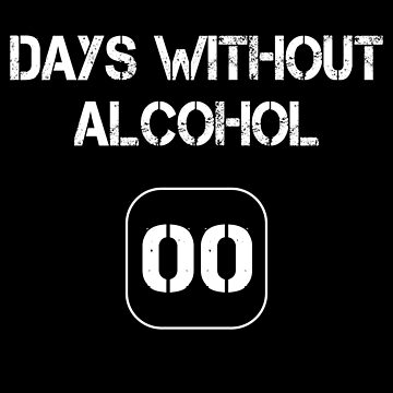 Days without alcohol - 00 by MN-Design-W40