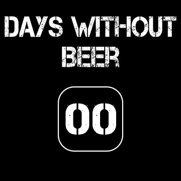 Days without beer - 00 by MN-Design-W40
