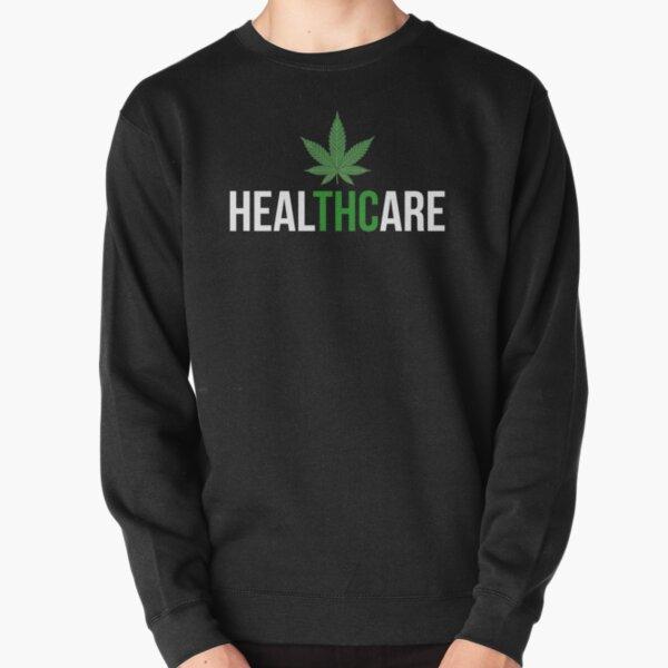 THC Healthcare Cannabis Ganja Cure Herb Pullover Sweatshirt