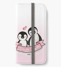 You're my Penguin | When Penguins are in Love iPhone Wallet/Case/Skin